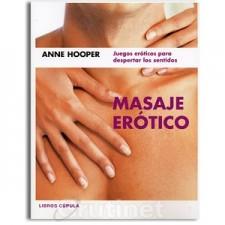 Masaje Erótico: juegos eróticos para despertar los sentidos